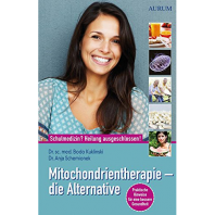 Mitochondrientherapie – die Alternative