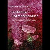 Schilddrüse und Mitochondrien