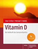 Vitamin D – die Heilkraft des Sonnenvitamins